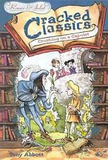 Cracked Classics: Crushing on a Capulet - Book #6: Romeo & Juliet