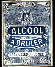ETIQUETTE ANCIENNE d'ALCOOL à BRULER Sans odeur ni fumée / Décor ARMOIRIES