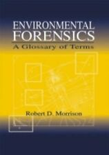 Environmental Forensics: A Glossary of Terms