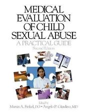 Medical Evaluation of Child Sexual Abuse: A Practical Guide-ExLibrary