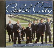 GOLD CITY - PRESSED DOWN, SHAKEN TOGETHER, RUNNING OVER - CD - NEW