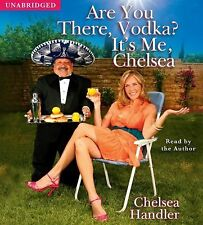 Are You There, Vodka? It's Me, Chelsea Handler, Chelsea Audio CD