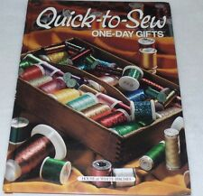 Quick to Sew One Day Gifts (Hardcover 2000)