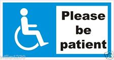 1 SELF ADHESIVE please be patient Disabled Mobility Blue Badge car sticker decal