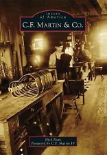C. F. Martin and Co by Dick Boak (2014, Paperback)