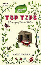 Gardeners' World Top Tips, By Louise Hampden,in Used but Acceptable condition