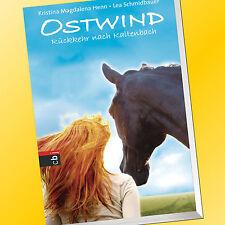 OSTWIND (Band 2) | RÜCKKEHR NACH KALTENBACH | SCHMIDBAUER & HENN (Buch)