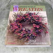 THE COMPLETE BOOK OF WREATHS 200  Designs by Chris Rankin 2001 HB 1st / 1st