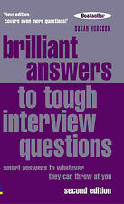 Brilliant Answers to Tough Interview Questions: Smart
