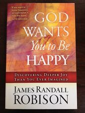 God Wants You to Be Happy by James Randall Robison (2012, Paperback) Very Good