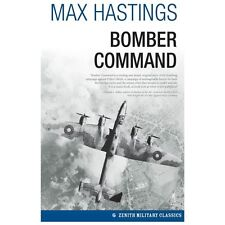 Bomber Command (Zenith Military Classics), Hastings, Max, Very Good Book