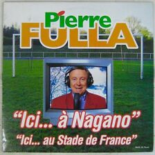 Football Maxi 45 tours Pierre Fulla Ici...à Nagano 1998