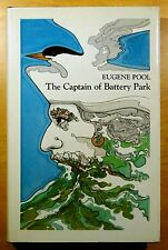 The Captain of Battery Park by Eugene Pool 1978 HC DJ 1st Printing Review Copy