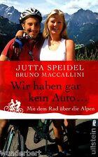 *- WIR haben gar kein AUTO...- Jutta SPEIDEL / Bruno MACCALLINI  tb  (2009)