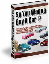 Get The Best Deal You Can On A Car - Use These Inside Secrets To Save Money (CD)