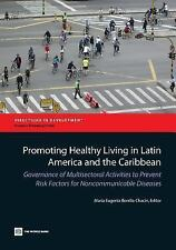 Promoting Healthy Living in Latin America and the Caribbean: Governance of Multi