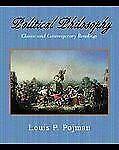 Political Philosophy: Classic and Contemporary Readings-ExLibrary
