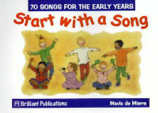 Start with a Song: 70 Songs for the Early Years by Mavis de Mierre (Spiral...