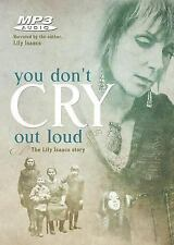 You Don't Cry Out Loud: The Lily Isaacs Story MP3 Audio