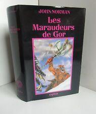 OPTA Aventures Fantastiques 26.Les Maraudeurs de Gor.John NORMAN SF6