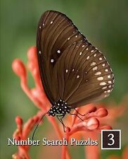 Number Search Puzzles 3 : 100 Elegant Puzzles in Large Print by Puzzlefast...