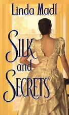 Silk And Secrets Madl, Linda Mass Market Paperback