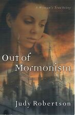 Out Of Mormonism by Robertson Judy - Book - Soft Cover - Non Fiction