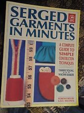 Serged Garments in Minutes, overlocker - Tammy Young, Naomi Baker (pb, 1992) gm1
