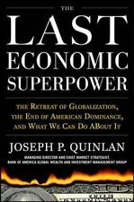 The Last Economic Superpower: The Retreat of Globalization, the End of-ExLibrary