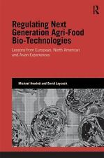 Regulating Next Generation Agri-Food Biotechnologies: Lessons from European, Nor