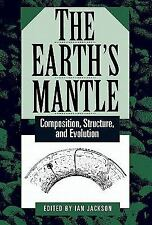 The Earth's Mantle: Composition, Structure, and Evolution-ExLibrary