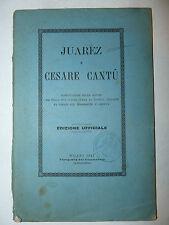 Storia, Juarez e Cesare Cantù confutazione accuse Edizione Ufficiale 1885 Sonora