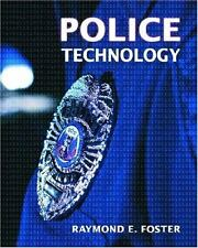 Police Technology by Raymond E. Foster (2004, Paperback)