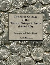 The Silver Coinage of the Western Satraps in India (50-400 AD), Catalogue (2013)