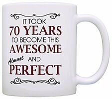70th Birthday Gifts For All Took 70 Years Awesome Funny Party Gift Coffee Mug Te