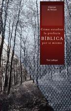 Cómo estudiar la profecía bíblica por sí mismo (Clasicos de Nelson) (Spanish Ed
