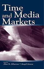 Time and Media Markets (Routledge Communication Series), , , Excellent, 2002-07-