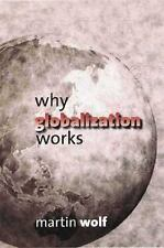Why Globalization Works, Wolf, Mr. Martin, Good Book