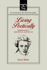 Living Poetically by Sylvia. Walsh (Paperback, 1990)