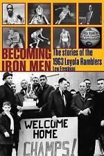 Sport in the American West: Becoming Iron Men : The Stories of the 1963...