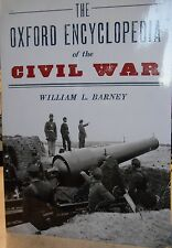 The Oxford Encyclopedia of the Civil War by Wm. Barney new paperback book