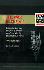 Official History - War in the Air: v. 6 by H.A. Jones (Paperback, 2002)