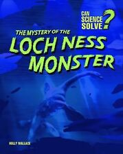 The Mystery of the Loch Ness Monster (Can Science Solve?)-ExLibrary