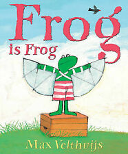 Velthuijs, Max Frog is Frog Very Good Book