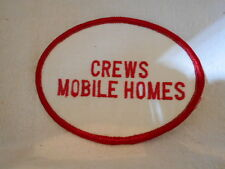 CREWS MOBILE HOMES  USED  COMPANY SEW ON NAME PATCH  TAG