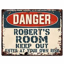PPD0003 DANGER ROBERT'S ROOM Keep Out Rustic Chic Sign Home Decor Birthday Gift