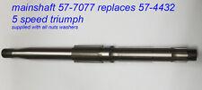 Triumph 5 speed gearbox 57-4432 57-7077 NEW mainshaft , neue getriebehauptwelle