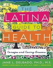 The Latina Guide to Health: Consejos and Caring Answers
