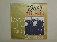 "ROXY MUSIC:Love Is The Drug 3:57-Sultanesque(Instrumental)-Germany 7"" Island PSL"