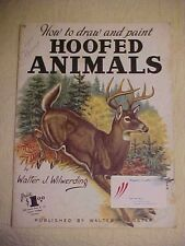 WALTER FOSTER  BOOK, HOW TO DRAW HOOFED ANIMALS by Walter J. Wilwerding